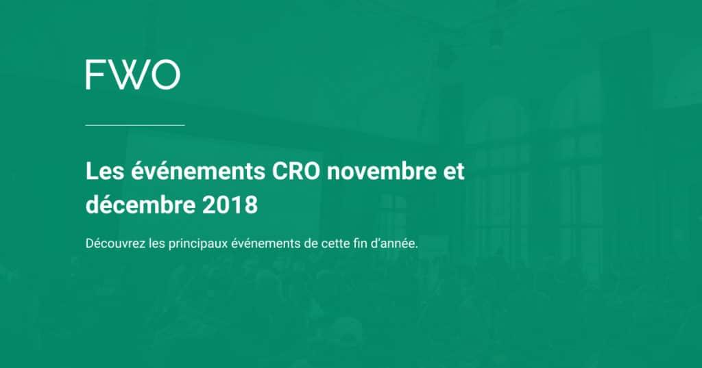 Liste des événements CRO fin 2018 par Mathieu Fauveaux Consutlant CRO freelance